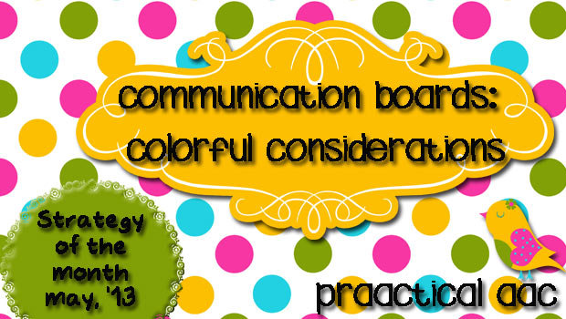 Communication Boards: Colorful Considerations