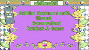 Building Sentence Length through Conversational Routines and Games