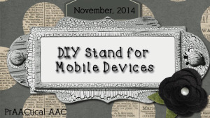 DIY Stand for Mobile Devices