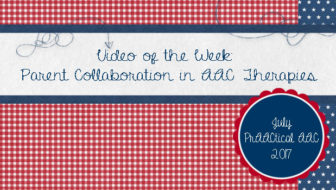 Video of the Week: Parent Collaboration in AAC Therapies