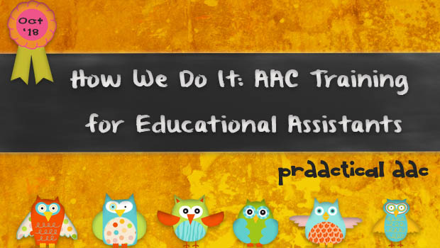How We Do It: AAC Training for Educational Assistants