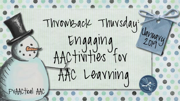 Throwback Thursday: Engaging AACtivities for AAC Learning