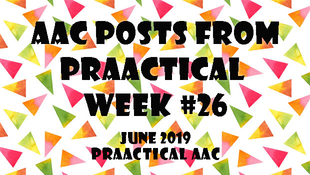 AAC Posts from PrAACtical Week #26 - June 2019
