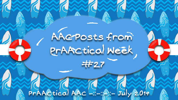 AAC Posts from PrAACtical Week #27: July 2019