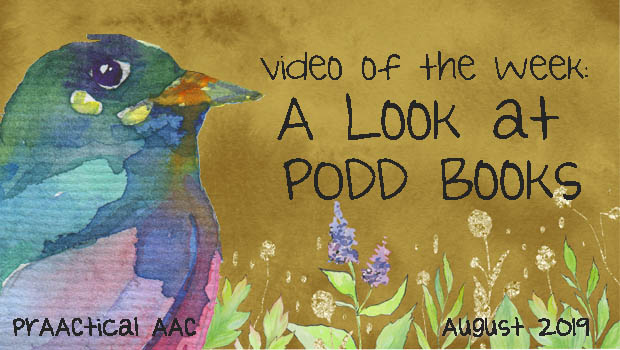 Decorative image with title: Video of the Week: A Look at PODD Books