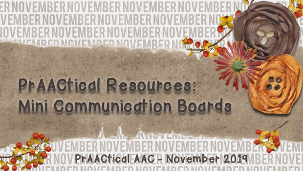 PrAACtical Resources: Mini Communication Boards