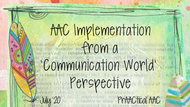 AAC Implementation from a 'Communication World' Perspective