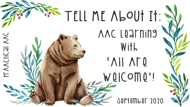 TELL ME About It: AAC Learning with 'All Are Welcome'!