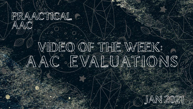 Video of the Week: AAC Evaluations