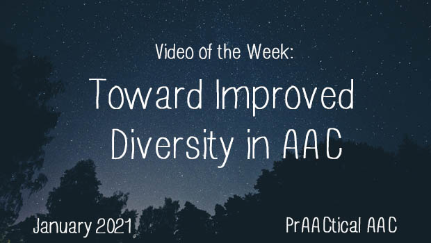 Video of the Week: Toward Improved Diversity in AAC